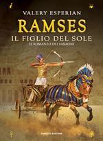 Ramses. Il figlio del sole