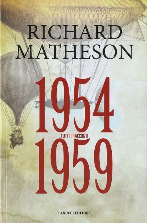 Tutti i racconti. Vol. 2: 1954-1959. - Richard Matheson - copertina