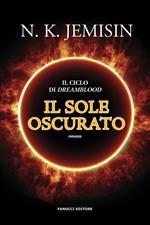Il sole oscurato. Dreamblood. Vol. 2