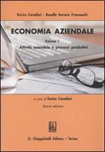 Economia aziendale. Vol. 1: Attività aziendale e processi produttivi.