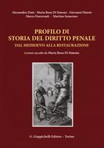 Profilo di storia del diritto penale dal medioevo alla restaurazione