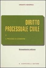 Diritto processuale civile. Vol. 2: Il processo di cognizione.