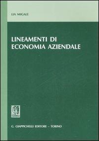 Lineamenti di economia aziendale - Lia Migale - copertina