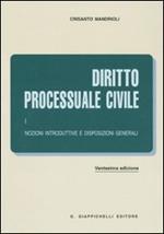 Diritto processuale. Vol. 1: Nozioni introduttive e disposizioni generali.