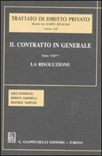 Il contratto in generale. Vol. 8\2: La risoluzione.