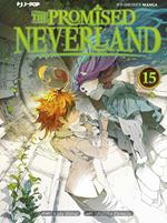 The promised Neverland. Vol. 15: Benvenuti all'entrata