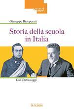 Storia della scuola in Italia. Dall'Unità a oggi