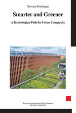 Smarter and greener. A technological path for urban complexity