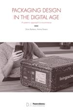 Packaging design in the digital age. A systemic approach to e-commerce