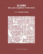 Alcamo. Studi, piani e progetti per il centro storico