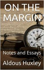 On the Margin / Notes and Essays