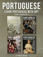 Pack 4 Books in 1 - Portuguese - Learn Portuguese with Art