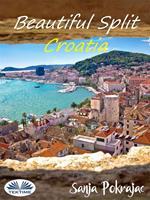 Beautiful Split-Croatia. Guide and croatian conversations