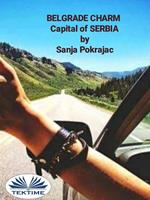 Belgrade charm. Guide and conversations in serbian language
