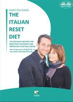 The italian reset diet. The Polisano method for resetting your body and improving your well-being