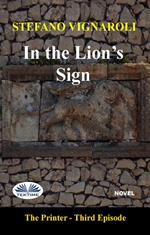 In the lion's sign. The printer. Vol. 3
