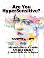 Are you hypersensitive? Discover all keys