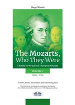 The Mozarts. Who they were. A family on a european conquest. Vol. 2