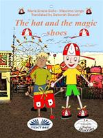 The hat and the magic shoes