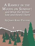 A Ramble in the Woods on Sunday