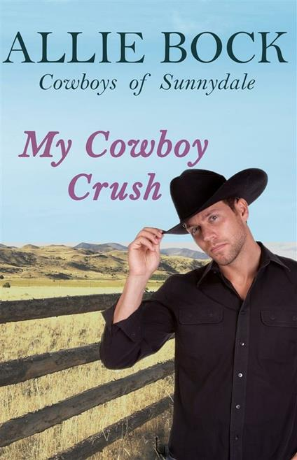 My Cowboy Crush (Cowboys of Sunnydale)