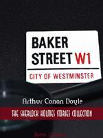Arthur Conan Doyle: Sherlock Holmes, The Complete Collection