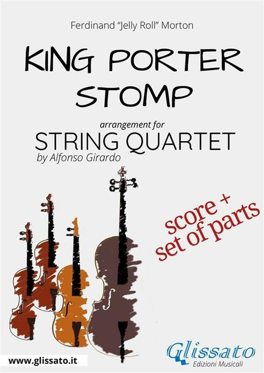 King Porter Stomp - String Quartet score & parts