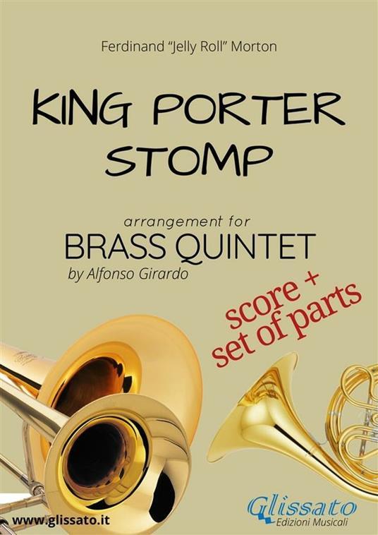 King Porter Stomp - Brass Quintet score & parts