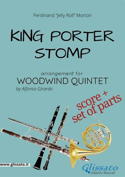 King Porter Stomp - Woodwind Quintet score & parts
