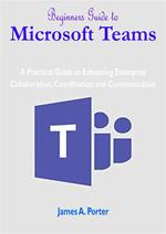 Beginners Guide to Microsoft Teams