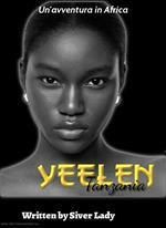 Yeelen. Un'avventura in Africa