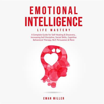 Emotional Intelligence - Life Mastery