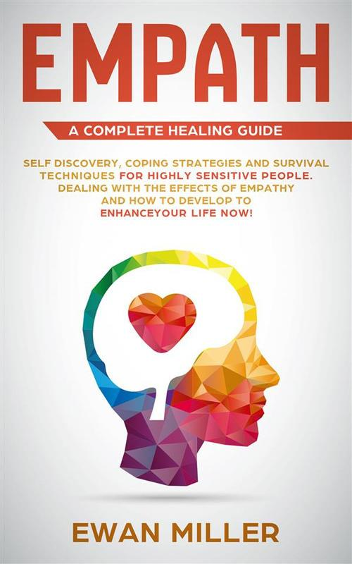 Empath – A Complete Healing Guide