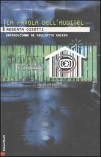 La favola dell'auditel - Roberta Gisotti - copertina