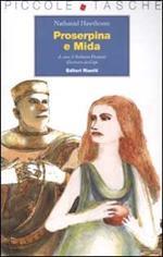 Proserpina e Mida. Ediz. illustrata