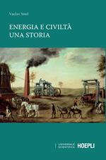 Energia e civiltà. Una storia