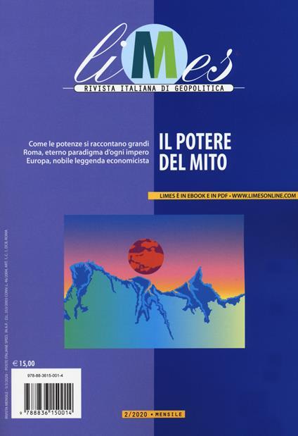 Limes. Rivista italiana di geopolitica (2020). Vol. 2: potere del mito, Il. - copertina