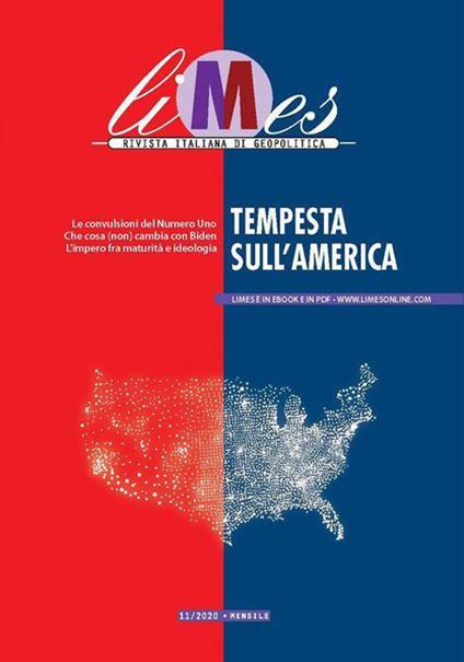 Limes. Rivista italiana di geopolitica (2020). Vol. 11: Tempesta sull'America. - copertina