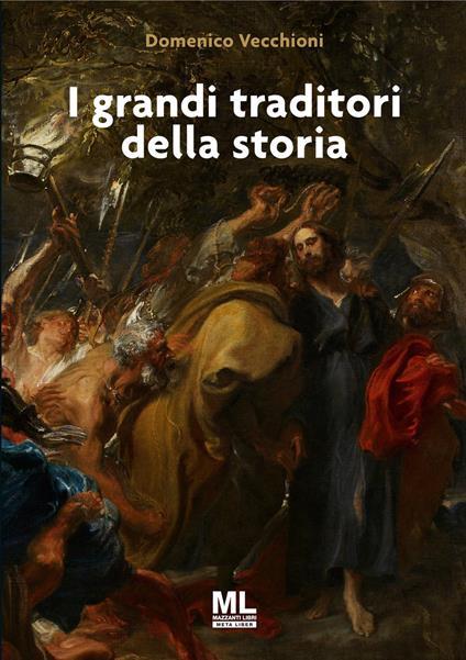 I grandi traditori della storia - Domenico Vecchioni - copertina