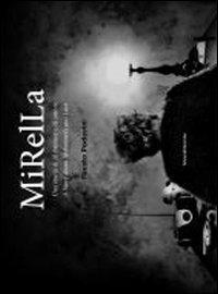 Mirella. Una storia di alzheimer e di amore. Ediz. italiana e inglese - Fausto Podavini - copertina