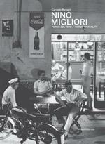 Nino Migliori. Forme del vero. Catalogo della mostra (Bergamo, maggio-settembre 2019). Ediz. italiana e inglese