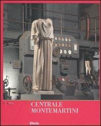 Centrale Montemartini. Musei Capitolini - Marina Bertoletti,Maddalena Cima,Emilia Talamo - copertina