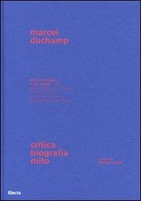Marcel Duchamp. Critica, biografia, mito - copertina