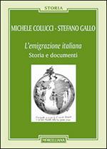 L' emigrazione italiana. Storia e documenti