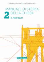 Manuale di storia della Chiesa. Vol. 2