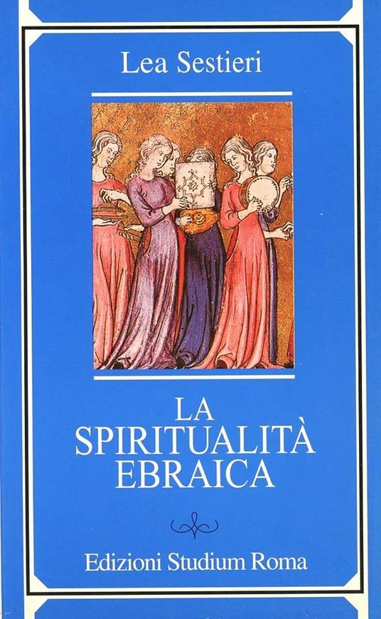 La spiritualità ebraica - Lea Sestieri - copertina