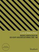 Radici ideologiche ed esiti socioculturali del '68