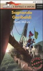 Sognando Garibaldi