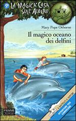 Il magico oceano dei delfini