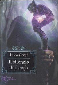 Il silenzio di Lenth - Luca Centi - copertina